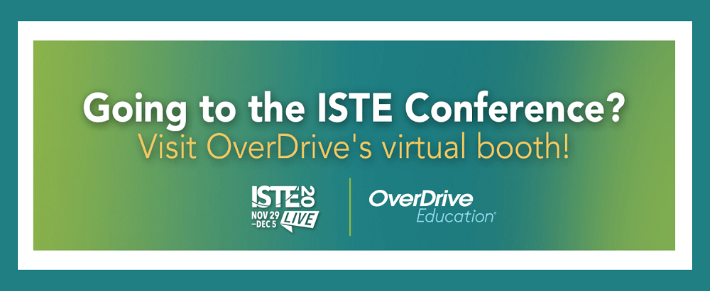 visit overdrive's booth at ISTE20 blog header green and blue