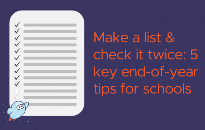 cartoon pencil and checklist with text - end of year tips for schools
