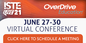 ISTE 21 link schedule an appt with OverDrive